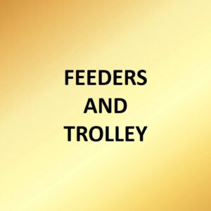 Feeders and Trolley