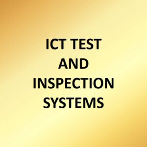 ICT Test and Inspection Systems