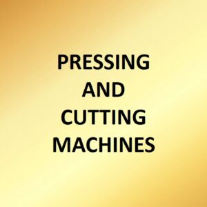 Pressing and Cutting Machines