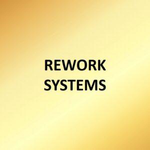 Rework Systems