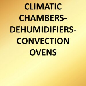 Climatic Chambers – Dehumidifiers – Convection Ovens