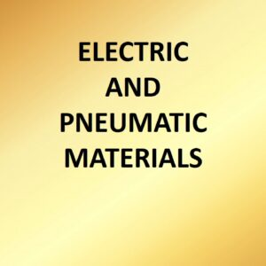 Electric and Pneumatic Materials